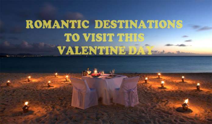 Romantic Places to Visit This Valentine Day