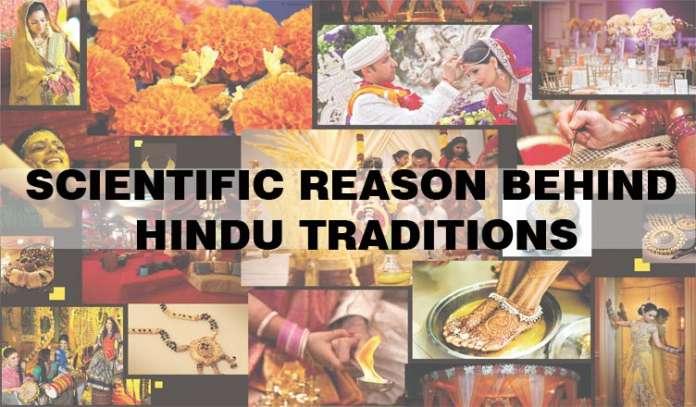 Scientific Reasons Behind Hindu Traditions