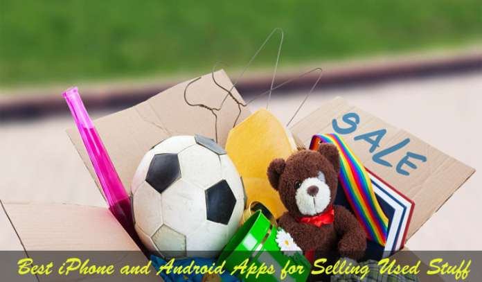Best iPhone and Android Apps for Selling Used Stuff