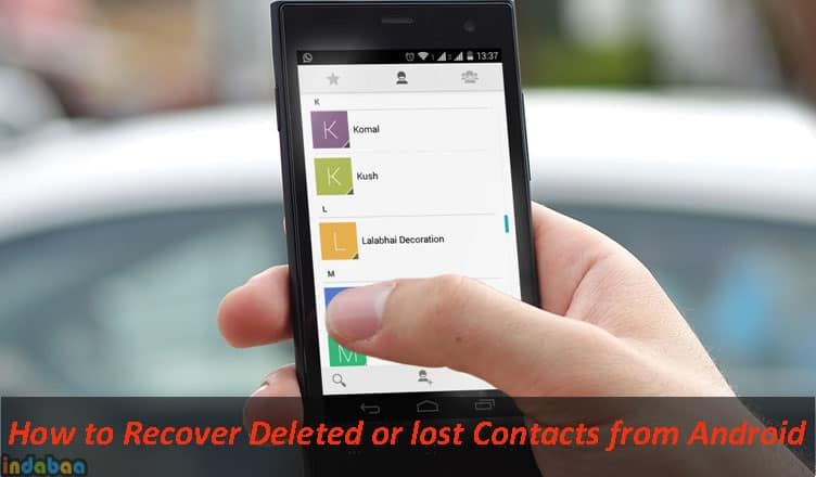 How to Recover Deleted Contact from AndroidHow to Recover Deleted Contact from Android