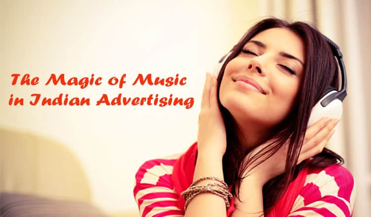The Magic of Music in Indian Advertising