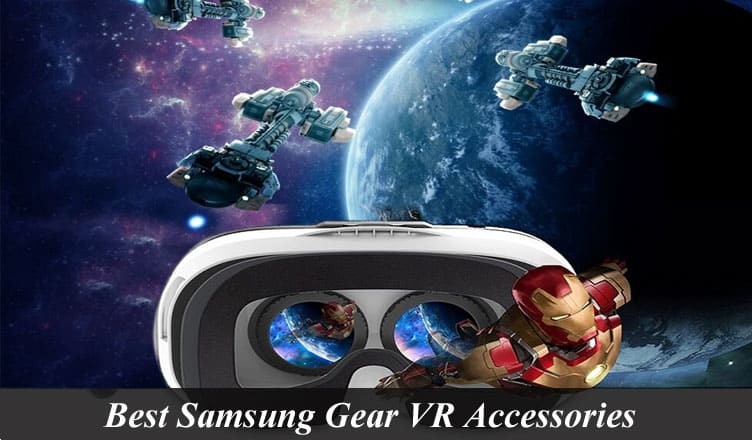 Best Samsung Gear VR Accessories