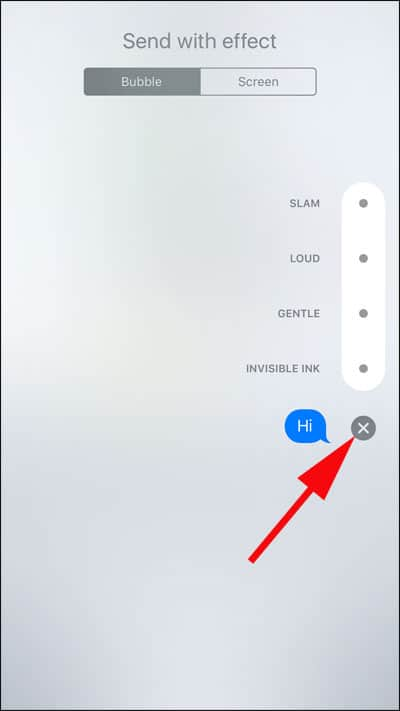 Tap the X button to cancel Message