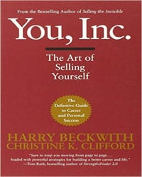 You, Inc. The Art of Selling Yourself (Warner Business)