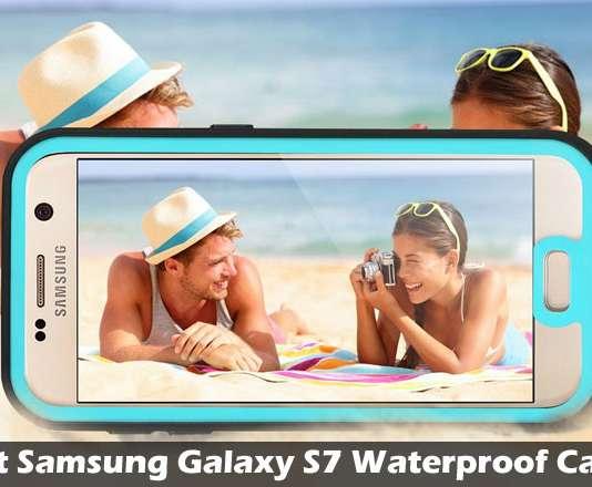 Best Samsung Galaxy S7 Waterproof Cases