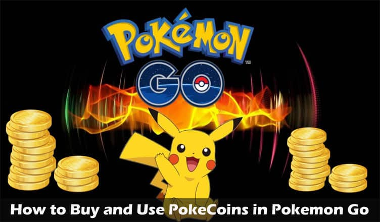 How to Buy and Use PokeCoins in Pokemon Go