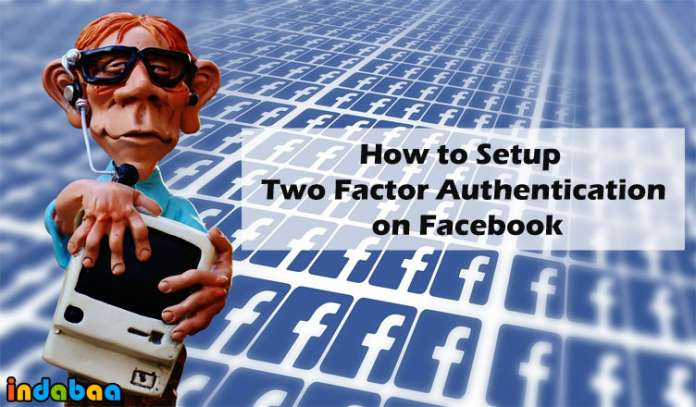 How to Setup Two Factor Authentication on Facebook