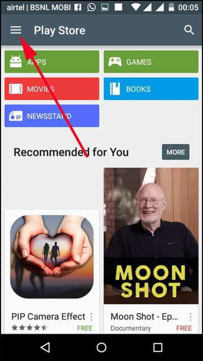 Now tap on the Hamburger buttons on the top left (you will notice Google Play written in the search bar).