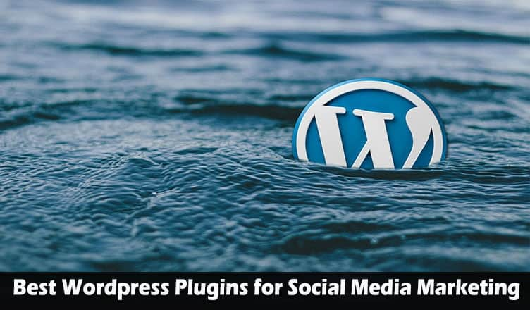 Best Wordpress Plugins for Social Media Marketing