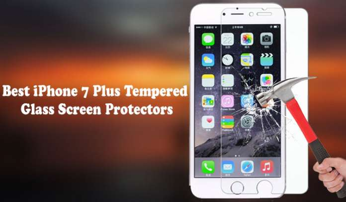 Best iPhone 7 Plus Screen Protectors Perfect Protection for Your Perfect Device