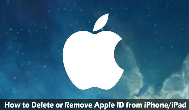 How to Delete or Remove Apple ID from iPhone/iPad