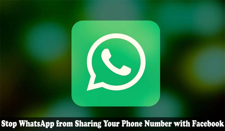 How to Prevent WhatsApp from Sharing Your Information with Facebook
