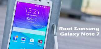 How to Root Samsung Galaxy Note 7