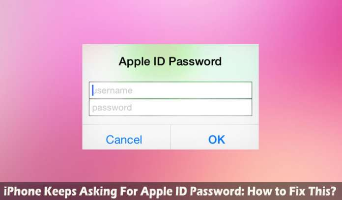 iPhone Keeps Asking For Apple ID Password