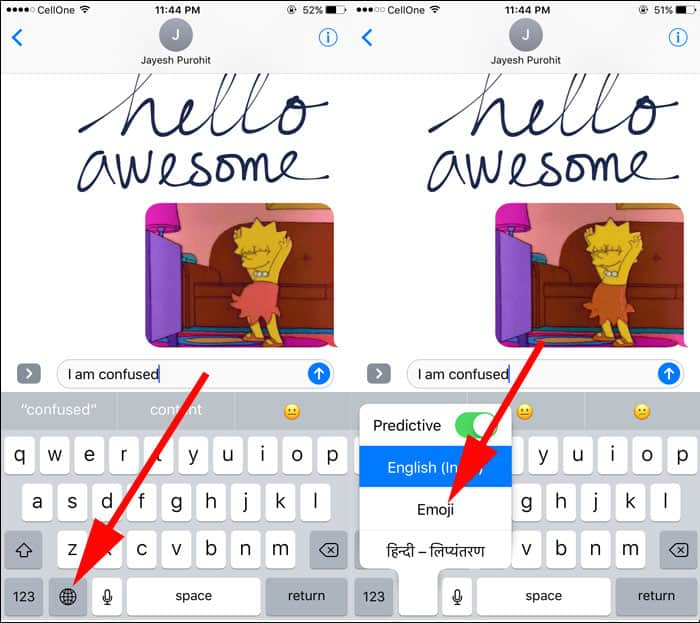 Tap and hold the Globe icon to call upon a list of installed keyboards and then select emoji