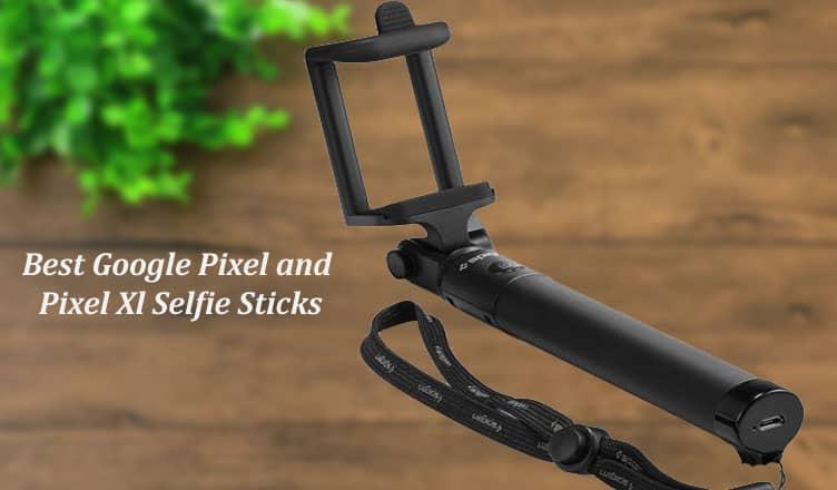 12 google pixel and pixel xl selfie sticks to buy in 2016. Black Bedroom Furniture Sets. Home Design Ideas