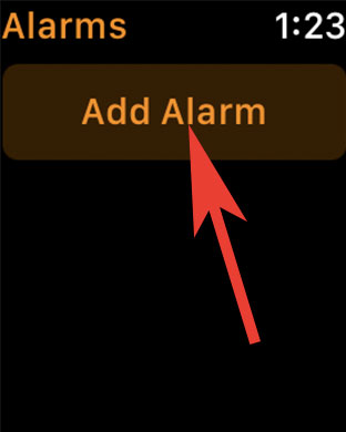Tap on Add Alarms on Apple Watch
