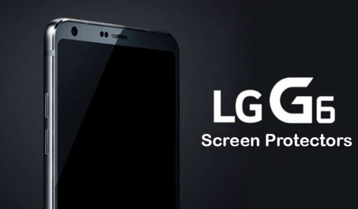 Best LG G6 Tempered Glass Screen Protectors