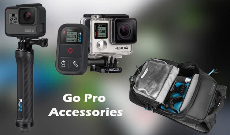 Best Go Pro Accessories