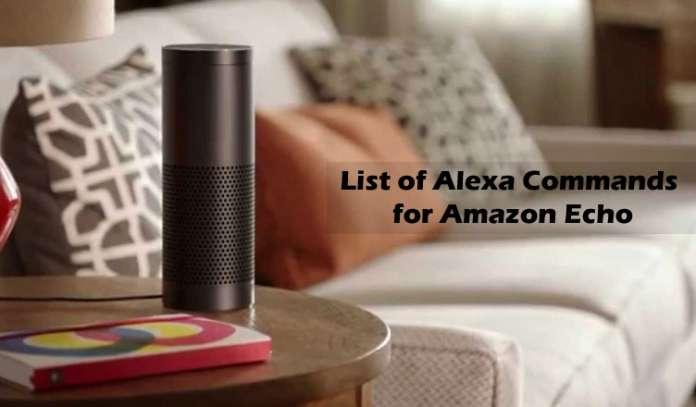 Complete List of Alexa Commands for Amazon Echo