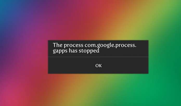 How to Fix Process Com.Google.Process.Gapps Has Stopped Error on Android