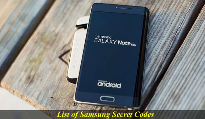 List of Samsung Secret Codes