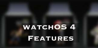 Apple Watch watchOS 4 Features