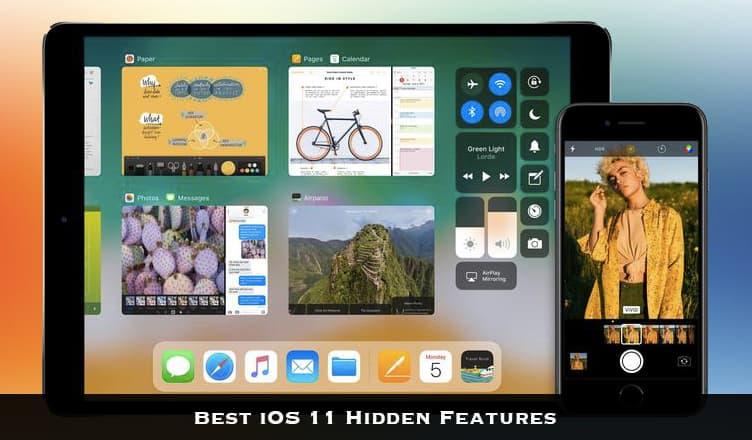 Best iOS 11 Hidden Features