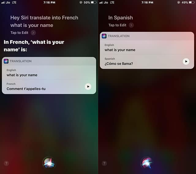 Hey Siri Translate into French - What is your name and then again translate in Spanish