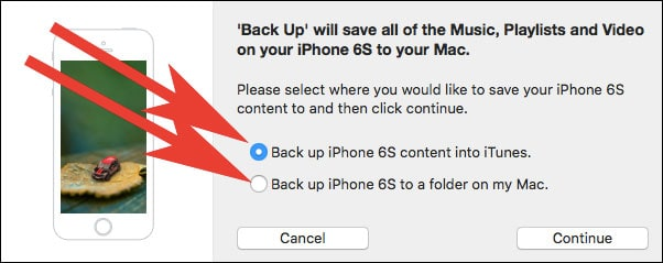 Here you will get two options Backup iOS device name Content into iTunes and Backup iOS device name to a folder on Mac or Windows