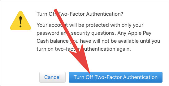 Click on turn off two factor Authentication