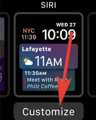 Tap on Customize Siri Watch Face on Apple Watch