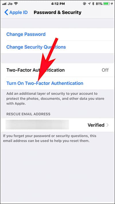 Tap on Turn ON two factor Authentication