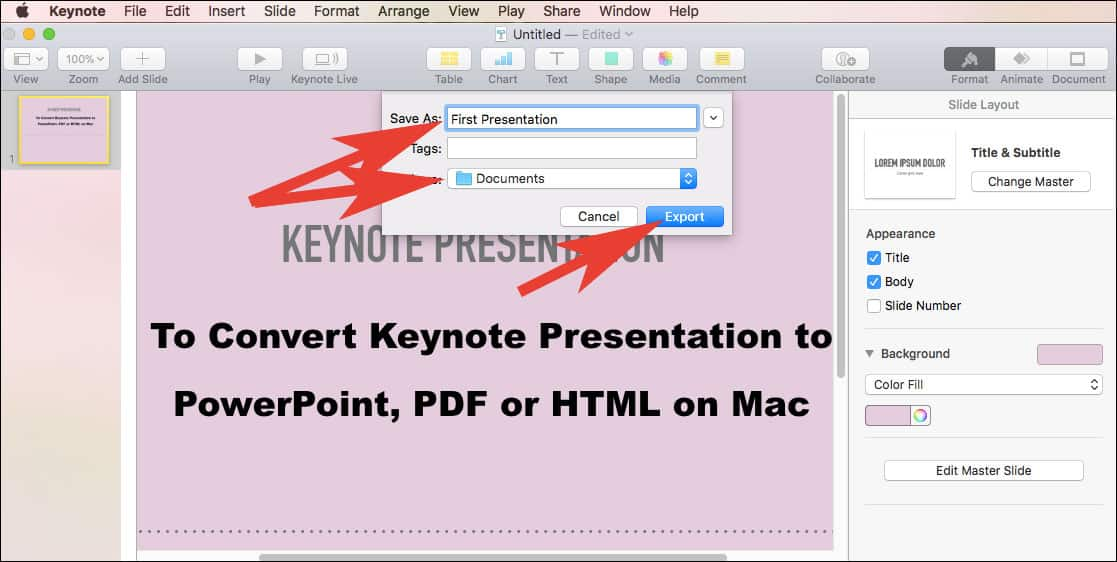 Enter File Name and Choose Location to Save Converted Keynote Presentation to Powerpoint, PDF or HTML format on Mac