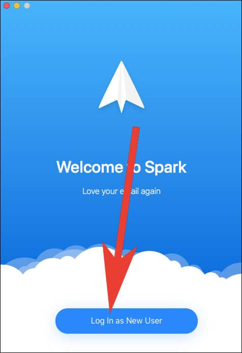Click on Login as New user in Spark App on Mac