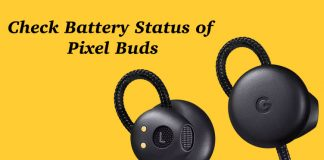 How to Check Google Pixel Buds Earphone Battery Status