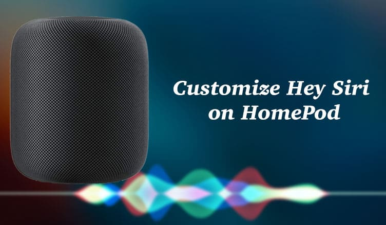 How to Customize Siri on HomePod