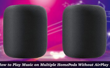 How to Play Music on Multiple HomePods Without Using AirPlay 2