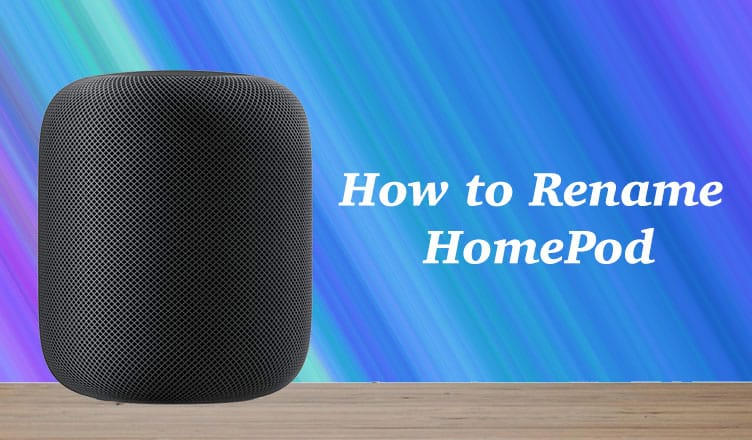 How to Rename HomePod