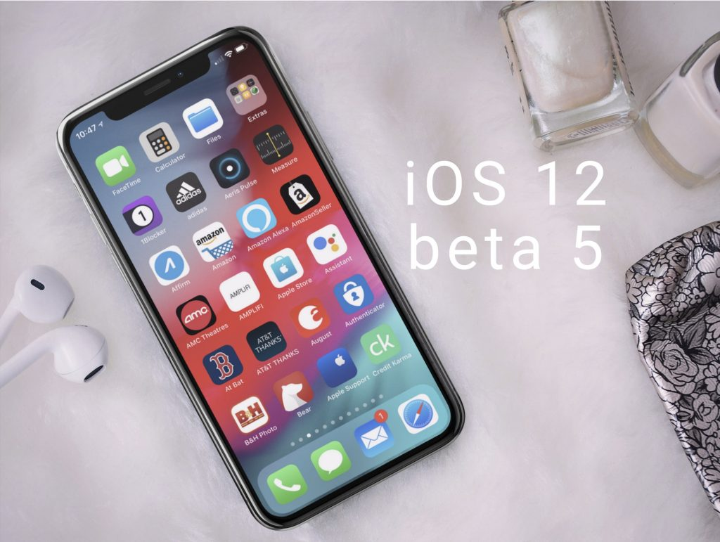 iOS 12 Beta 5 Preview